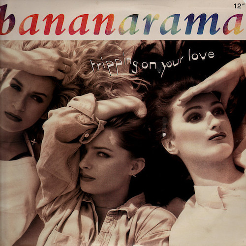 Bananarama – Tripping On Your Love – Front