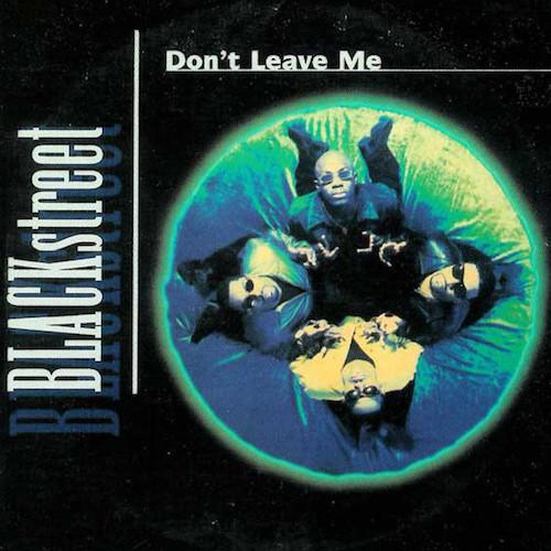 Blackstreet-–-Dont-Leave-Me-Front