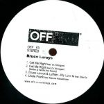 Bruce Leroys – Get Me Right – A