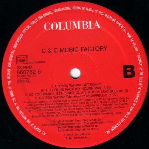 C+C Music Factory – Do You Wanna Get Funky – B