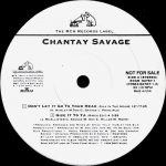 Chantay Savage – Don't Let It Go To Your Head – A