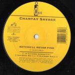 Chantay Savage – Betcha'll Never Find – Front