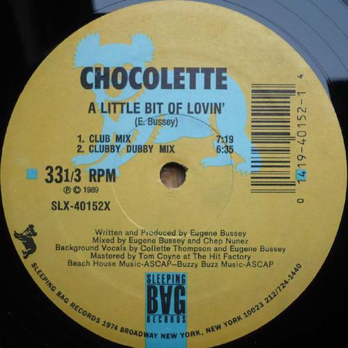Chocolette – A Little Bit Of Lovin' – A