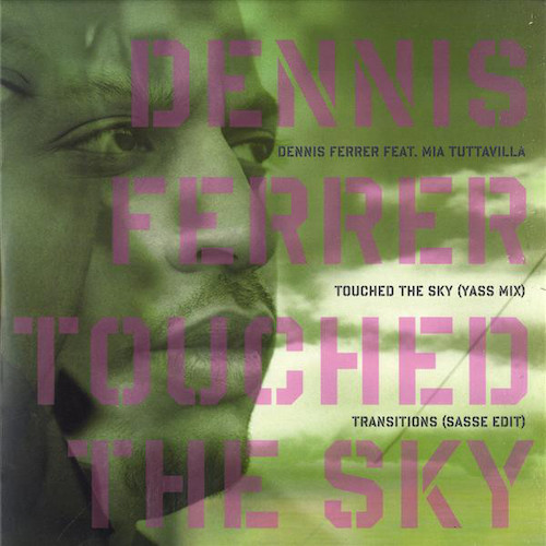 Dennis Ferrer – Touched The Sky – Front