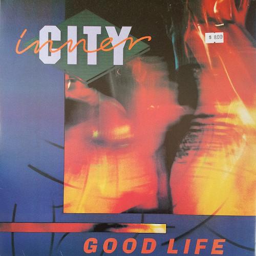 Inner City – Good Life – Front