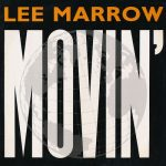 Lee-Marrow-Movin-Front