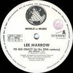 Lee-Marrow-To-Go-Crazy-A