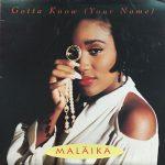 Malaika-Gotta-Know-Your-Name-Front
