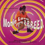 Monie-Love-Born-2-B.R.E.E.D.-Front