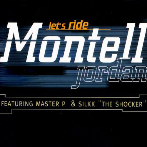 Montell Jordan – Let's Ride : Anything & Everything – Front