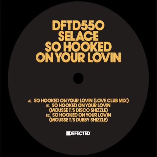 Selace – So Hooked On Your Lovin – B