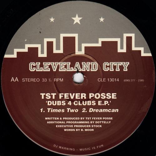 TST Fever Posse – Dubs 4 Clubs E.P – B