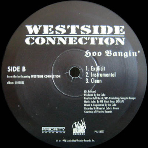 Westside Connection – Bow Down – A