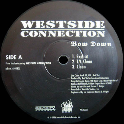 Westside Connection – Bow Down – B