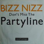 Bizz Nizz – Don't Miss The Partyline – Front