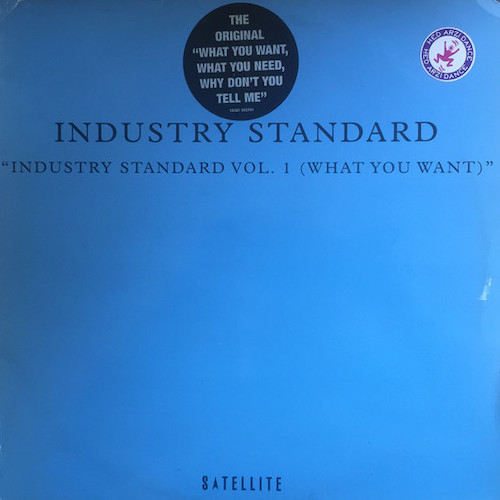 Industry Standard – Vol. 01 (What You Want) – Front