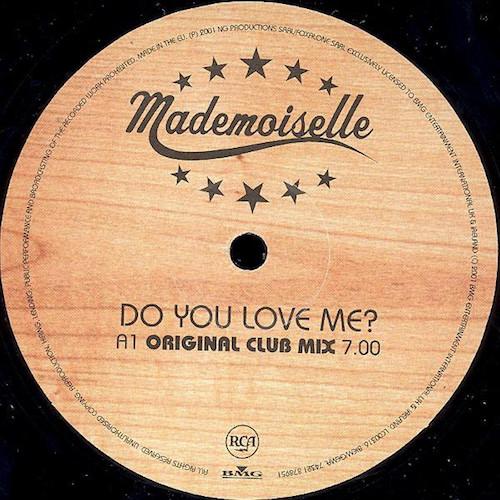 Mademoiselle-Do-You-Love-Me-A