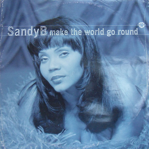 Sandy-B-Make-The-World-Go-Round-Front