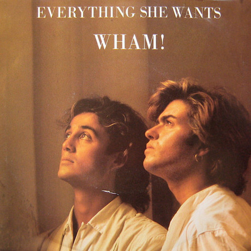 Wham-Everything-She-Wants-Front
