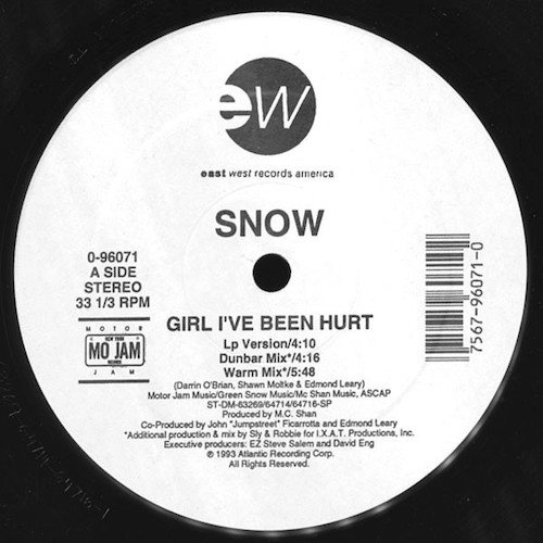 Snow – Girl I've Been Hurt – A