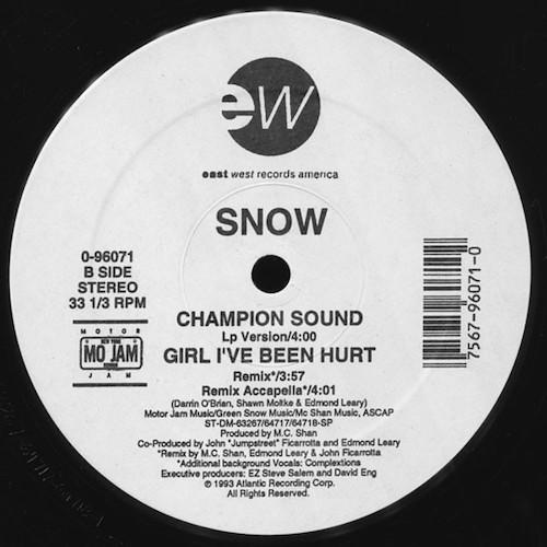 Snow – Girl I've Been Hurt – B