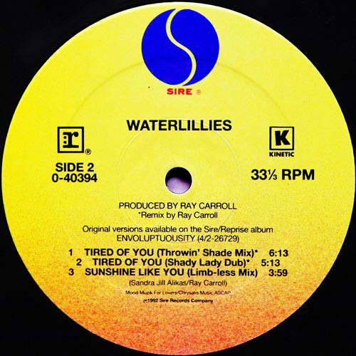Waterlillies – Tired Of You 0 B