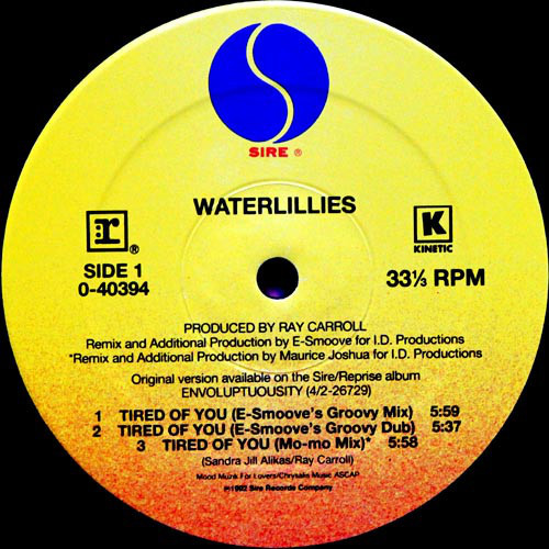 Waterlillies – Tired Of You – A